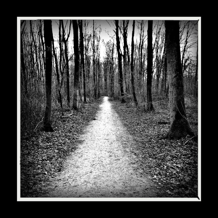 rouwkaart zwart-wit bos